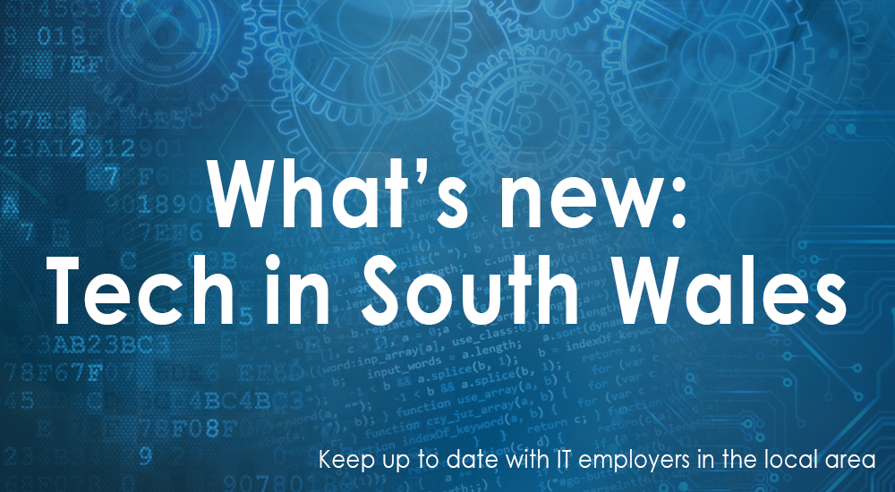 What's new: Tech in South Wales #4